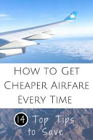 how to get cheap flights 14 foolproof tips
