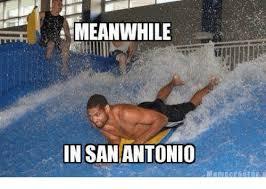Antonio Meme - meanwhile in san antonio meme on esmemes com
