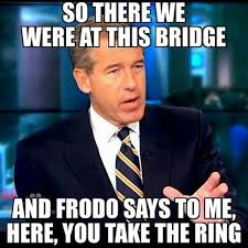 Mordor Meme - 11 memes poking fun at brian williams therhinoden home of all