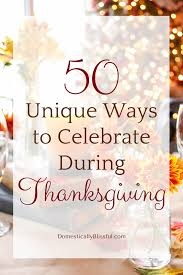 unique ways to celebrate during thanksgiving