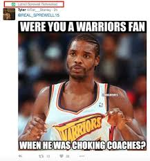 Choke Meme - dime on uproxx on twitter latrell sprewell totally retweeted a