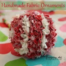 everyday handmade ornaments fabric balls