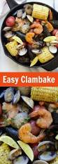 easy clambake easy delicious recipes