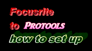 focusrite into protools interface set up tutorial youtube