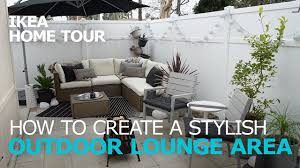 Ideas Ikea by Outdoor Lounge Ideas Ikea Home Tour Youtube