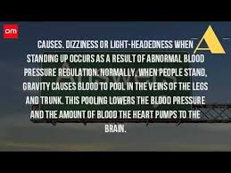 light headed dizzy when standing up what causes dizziness when standing up youtube