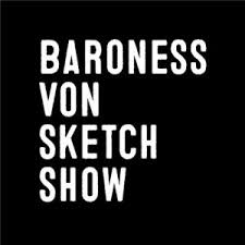 baroness von sketch show nominated for canadian comedy award on