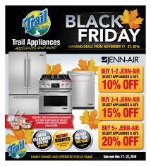 black friday appliances trail appliances edmonton black friday week november 17 to 27