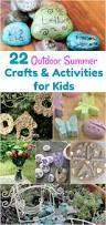 22 outdoor summer crafts u0026 activities for kids