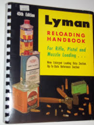 lyman 45th reloading handbook for rifle pistol and muzzle loading