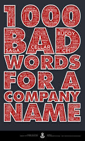 Bad Words 1000 Bad Words For A Company Name Visual Ly