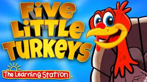 preschool thanksgiving song thanksgiving songs for children five little turkeys kids song