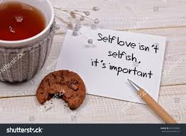 Love Is Not Selfish Quote by Inspiration Motivation Quote Self Love Not Stock Photo 543197890