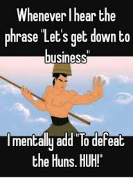 Get Down Meme - 25 best memes about let s get down to business let s get