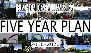 Family Garden Williamsburg Busch Gardens Williamsburg 5 Year Plan 2016 2020 Future