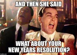 Funny New Year Meme - new year s resolutions 2017 all the memes you need to see heavy