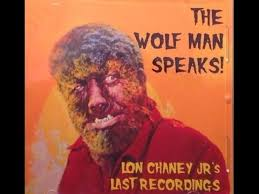 the wolfman speaks lon chaney jr collection of his ghost stories