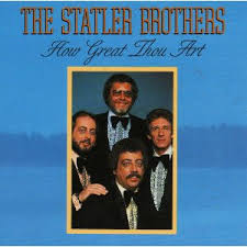 The Statler Brothers Bed Of Rose S How Great Thou Art The Statler Brothers Album Wikipedia