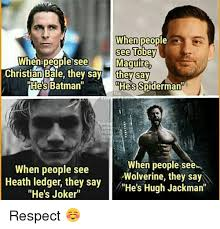 Christian Bale Meme - when people see tobey people see maguire when christian bale they