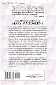 st mary magdalene the gnostic tradition of the holy bride tau