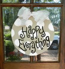 happy everything sign happy everything door hanger door decor yard