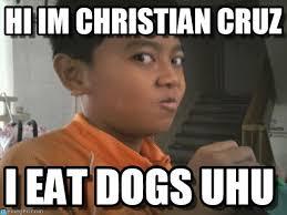 Er Memes - hi im christian cruz er meme on memegen