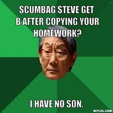 Asian Father Meme Generator - scumbag steve maker images