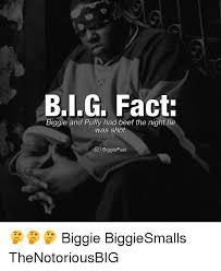 Biggie Meme - biggie and puffy had beef the night he was shot o l biggie fact