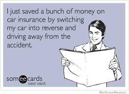 Insurance Meme - i just saved a bunch of money on my car insurance by weknowmemes