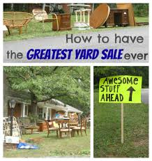 how to have a hugely successful yard sale lovely etc