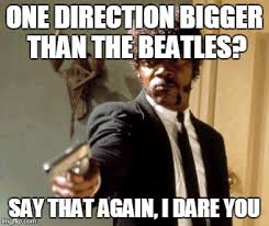 The Beatles Meme - say that again i dare you meme imgflip