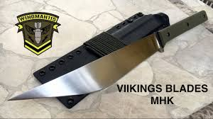 vikings blades mhk modern hmong knife youtube