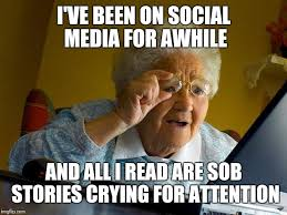 Memes Social Media - grandma finds the internet meme imgflip