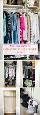 How To Purge Your Closet by 7 No Fail Ways To Organize Your Closet Now Celebrating Everyday