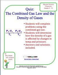 this is a quiz to test the gas law concepts of the combined gas