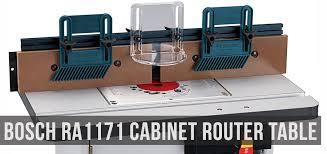 bosch router table accessories bosch ra1171 cabinet style router table review top router tables