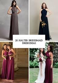 halter bridesmaid dresses 20 wonderful halter bridesmaid dress ideas weddingomania