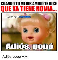 Popo Meme - cuando tumejoramigo te dice que yatienenovia ew fbcom mida niefg