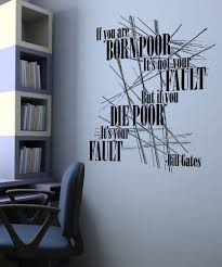 vinyl wall decal sticker bill gates poor quote 5433
