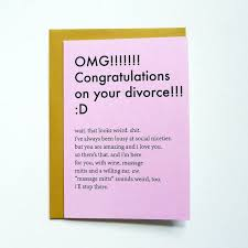 congrats on your divorce card divorce card divorce card single divorce