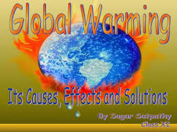 global warming causes and effects global warming