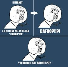 image 307446 y u no guy know your meme