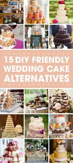 wedding cake alternatives looking for an alternative to a traditional wedding cake
