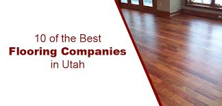 10 of the best flooring companies in utah pro floors of utah