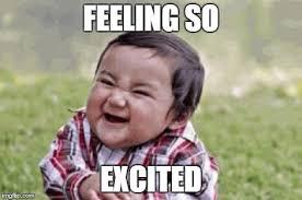 Excited Memes - excited kid memes imgflip