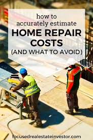 Estimating Home Repair Costs by How To Accurately Estimate Home Repair Costs And What To Avoid