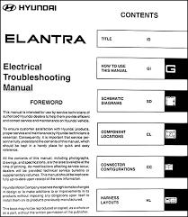 2006 hyundai elantra repair manual 2002 hyundai elantra electrical troubleshooting manual original