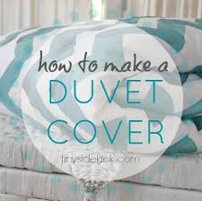 Diy King Duvet Cover Awesome Step By Step Tutorial To Make Your Own Duvet Cover Even If