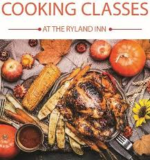 thanksgiving cooking class the ryland inn