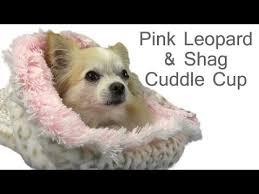 Cuddle Cup Dog Bed Pink Leopard U0026 Shag Dog Cuddle Cup Bed Youtube